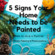 When to Hire a Painter, Signs Your home Needs to Be Painted